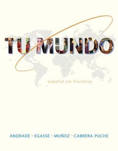 Tu Mundo: Espanol Sin Fronteras (Spanish and: Andrade, Magdalena; Egasse,