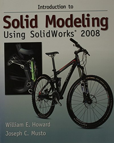 9780073375335: Introduction to Solid Modeling Using Solidworks 2008