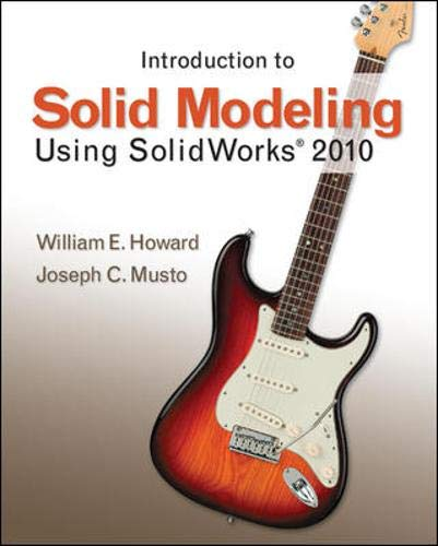 9780073375434: Introduction to Solid Modeling Using SolidWorks 2010