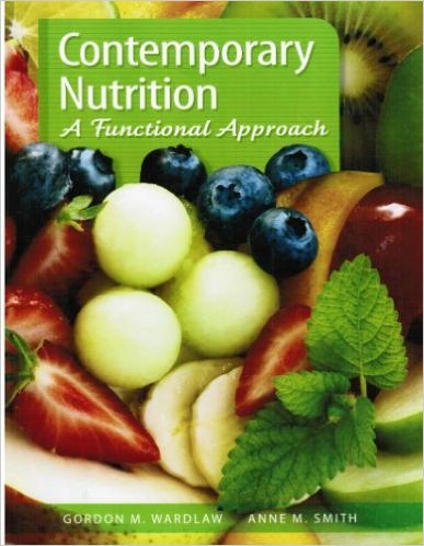 9780073375540: Contemporary Nutrition: A Functional Approach
