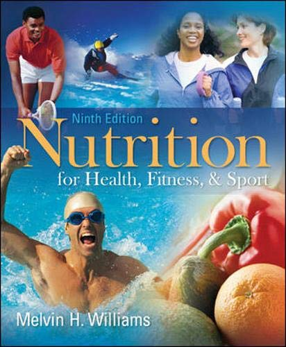 9780073375557: Nutrition for Health, Fitness & Sport