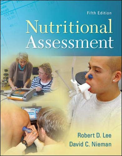 Nutritional Assessment (9780073375564) by Robert Lee; David Nieman