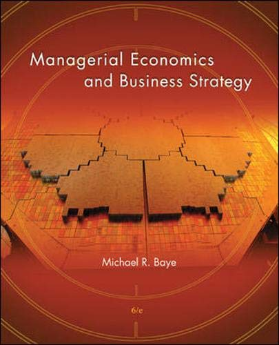 Managerial Economics & Business Strategy: Baye, Michael R.;