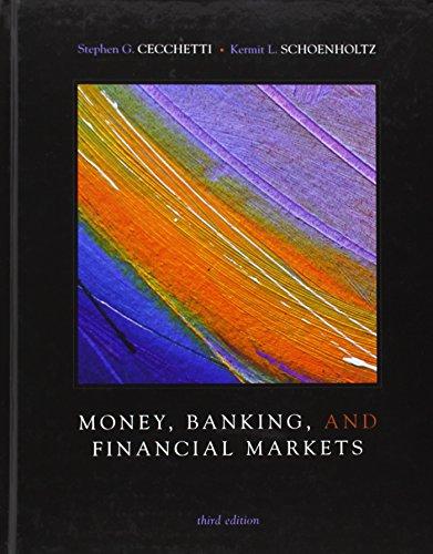 Money, Banking and Financial Markets: Kermit L. Schoenholtz;