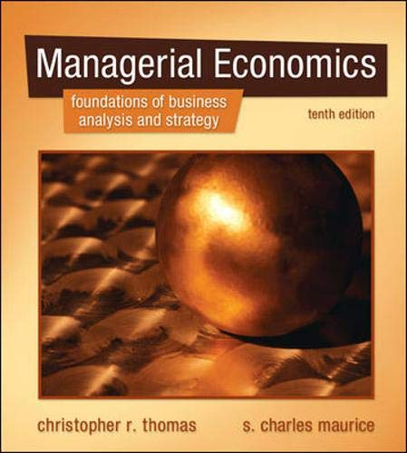 9780073375915: Managerial Economics: Foundations of Business Analysis and Strategy