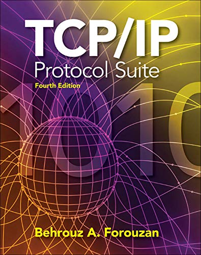 9780073376042: TCP/IP Protocol Suite (McGraw-Hill Forouzan Networking)