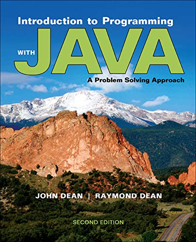 Introduction to Programming with Java: A Problem: John Dean Dr;
