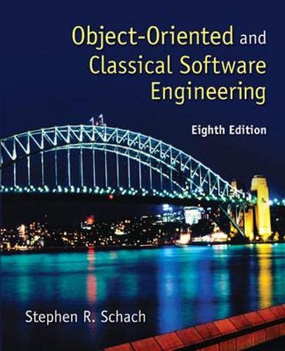 Object-Oriented and Classical Software Engineering: Stephen Schach