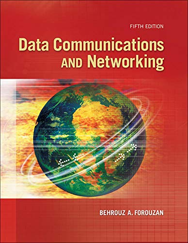 Data Communications and Networking 9780073376226 Data Communications and Networking is designed to help students understand the basics of data communications and networking, and the pro