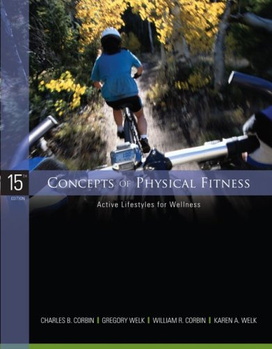 9780073376394: Concepts of Physical Fitness: Active Lifestyles for Wellness
