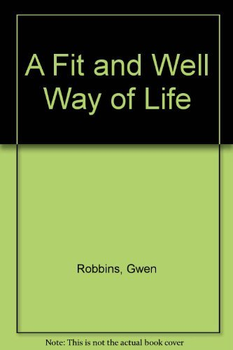 9780073376417: A Fit and Well Way of Life