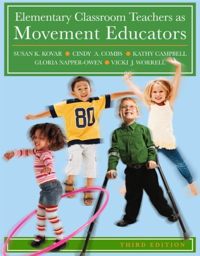 9780073376462: Elementary Classroom Teachers as Movement Educators