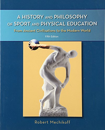 A History and Philosophy of Sport and: Mechikoff, Robert