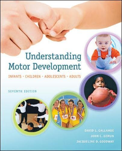 9780073376509: Understanding Motor Development: Infants, Children, Adolescents, Adults