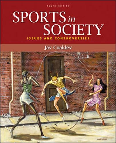 9780073376547: Sports in Society: Issues and Controversies