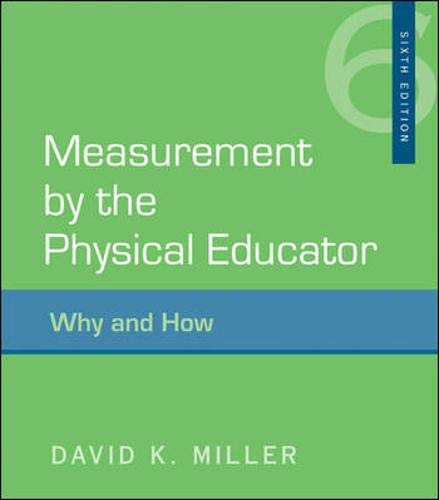 9780073376554: Measurement by the Physical Educator: Why and How