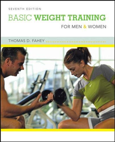 9780073376585: Basic Weight Training for Men and Women