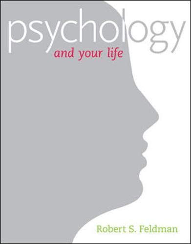 9780073377025: Psychology and Your Life