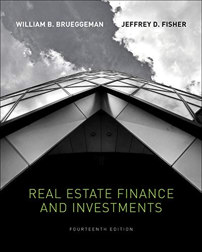 Real Estate Finance & Investments (The McGraw-Hill/Irwin Series in Finance, Insurance, and Real Estate) (9780073377339) by William Brueggeman; Jeffrey Fisher