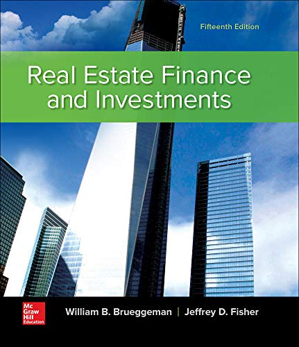 Real Estate Finance & Investments (Real Estate Finance and Investments) (9780073377353) by William B Brueggeman; Jeffrey Fisher Professor