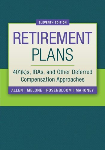 9780073377438: Retirement Plans: 401(k)s, IRAs, and Other Deferred Compensation Approaches (Pension Planning)