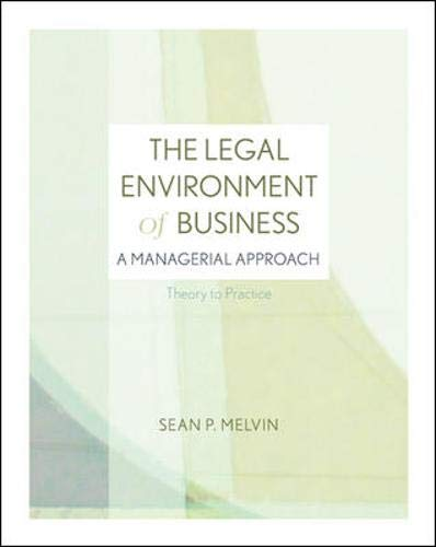 9780073377698: The Legal Environment of Business: A Managerial Approach: Theory to Practice