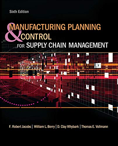 9780073377827: Manufacturing Planning and Control for Supply Chain Management (McGraw-Hill/Irwin Series in Operations and Decision Sciences)