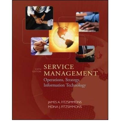 9780073377834: Service Management: Operations, Strategy, Information Technology with CDROM