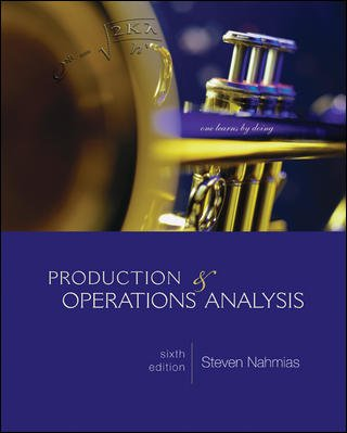 Production and Operations Analysis (McGraw-Hill/Irwin Series Operations: Nahmias, Steven