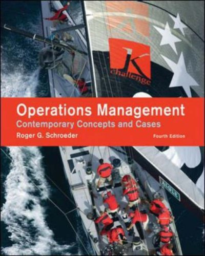 Operations Management: Contemporary Concepts and Cases: Roger Schroeder