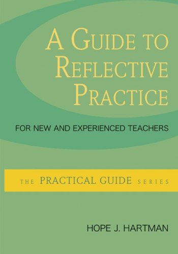 9780073378343: A Guide to Reflective Practice for New and Experienced Teachers (The Practical Guide)