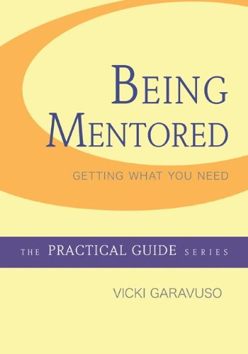 9780073378350: Being Mentored (McGraw-Hill Practical Guides)