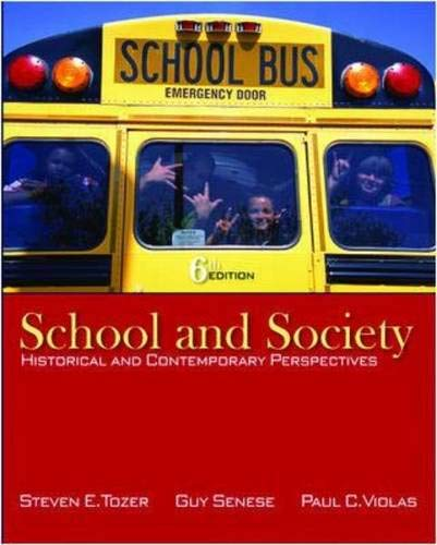 9780073378374: School and Society: Historical and Contemporary Perspectives