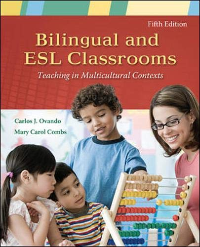 9780073378381: Bilingual and ESL Classrooms: Teaching in Multicultural Contexts
