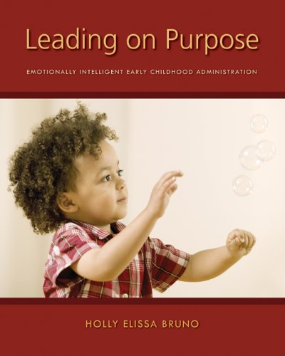 9780073378428: Leading on Purpose: Emotionally Intelligent Early Childhood Administration