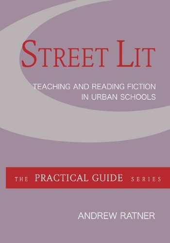 9780073378435: Street Lit:  Teaching and Reading Fiction in Urban Schools (Practical Guides (McGraw-Hill))
