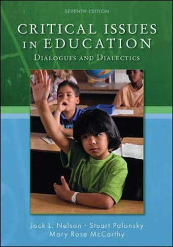 9780073378640: Critical Issues in Education: Dialogues and Dialectics
