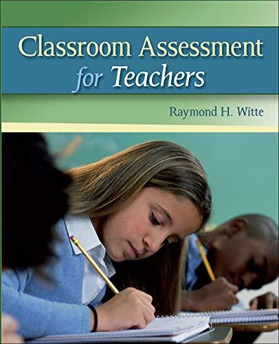 9780073378701: Classroom Assessment for Teachers