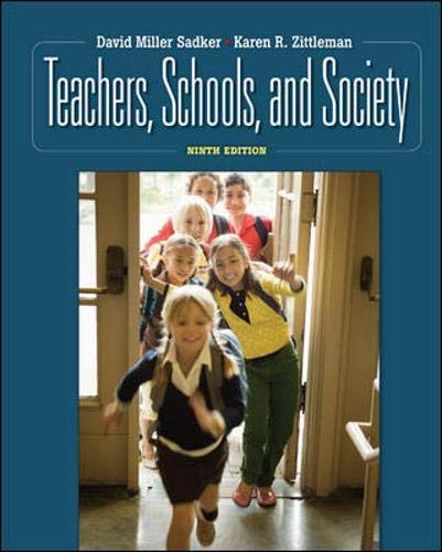 9780073378756: Teachers, Schools, and Society