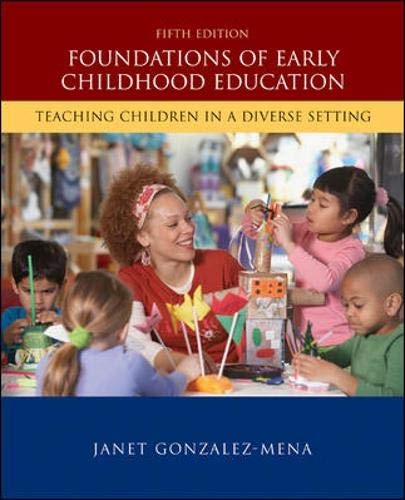 9780073378770: Foundations of Early Childhood Education: Teaching Children in a Diverse Society