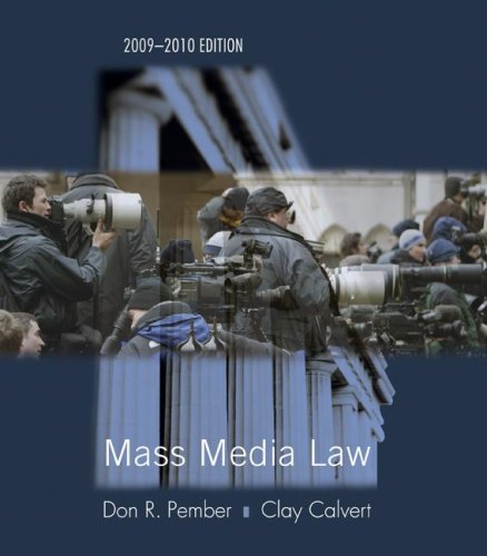 Mass Media Law 2009/2010 Edition: Don Pember, Clay