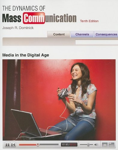 9780073378831: The Dynamics of Mass Communication: Media in the Digital Age