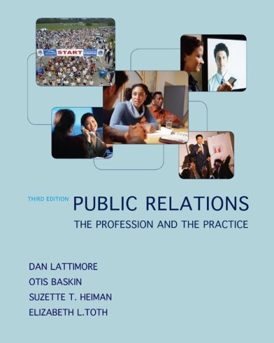 9780073378879: Public Relations:  The Profession and the Practice