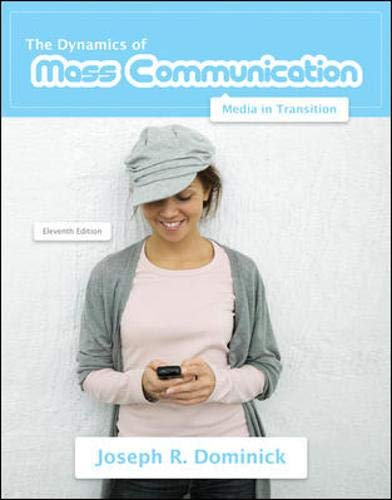 9780073378886: Dynamics of Mass Communication: Media in Transition