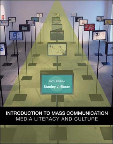 9780073378909: Introduction to Mass Communication: Media Literacy and Culture