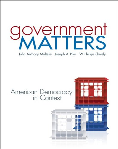 9780073378947: Government Matters: American Democracy in Context