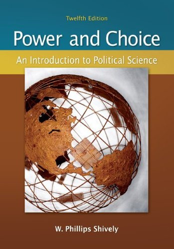 9780073379036: Power & Choice: An Introduction to Political Science