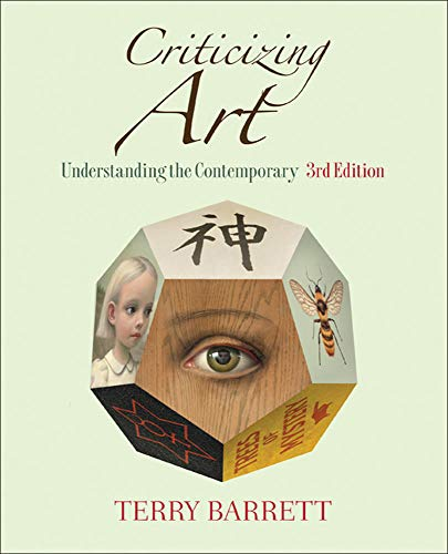 9780073379197: Criticizing Art: Understanding the Contemporary