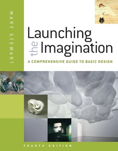 9780073379241: Launching the Imagination: A Comprehensive Guide to Basic Design