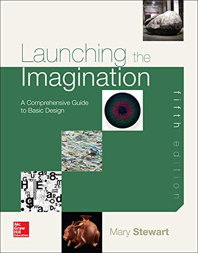 9780073379302: Launching the Imagination: A Comprehensive Guide to Basic Design